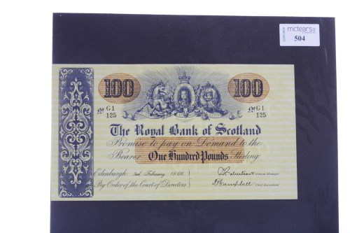 Lot 504 - THE ROYAL BANK OF SCOTLAND £100 ONE HUNDRED...