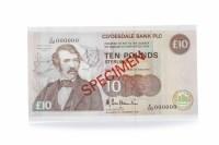 Lot 538 - SPECIMEN CLYDESDALE BANK PLC £10 TEN POUNDS...