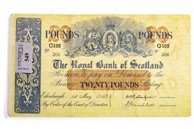 Lot 549-A THE ROYAL BANK OF SCOTLAND £20 NOTE 1957