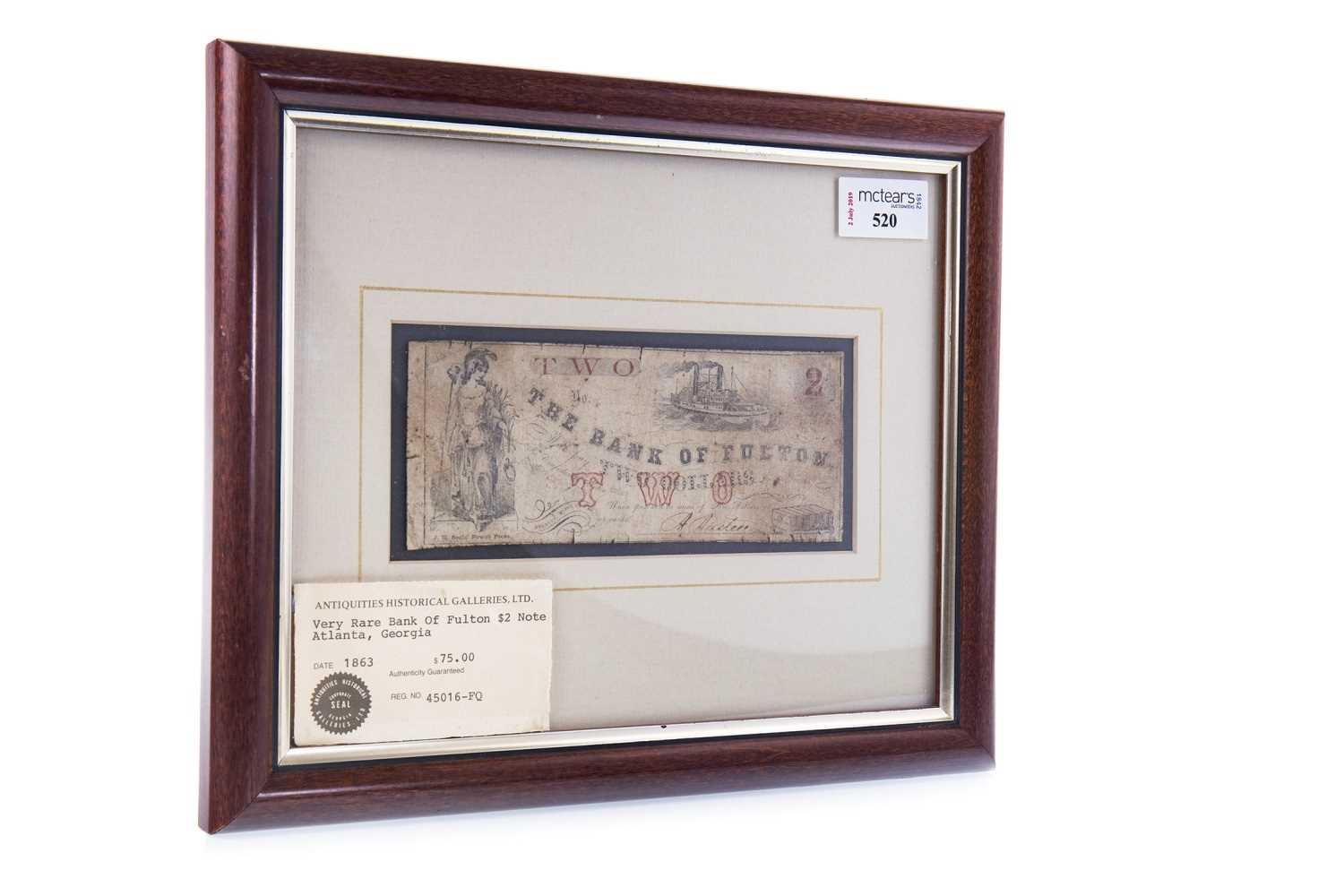 Lot 520-A THE BANK OF FULTON $2 TWO DOLLAR NOTE DATED 1863