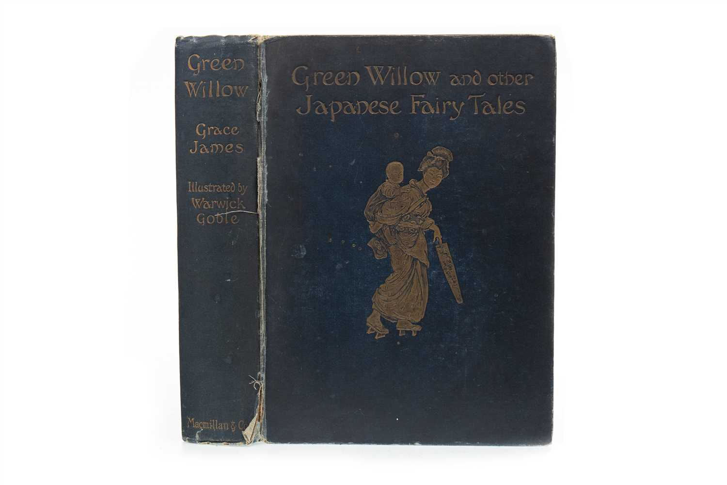 Lot 1624-A FIRST EDITION COPY OF GREEN WILLOW AND OTHER JAPANESE FAIRY STORIES BY GRACE JAMES