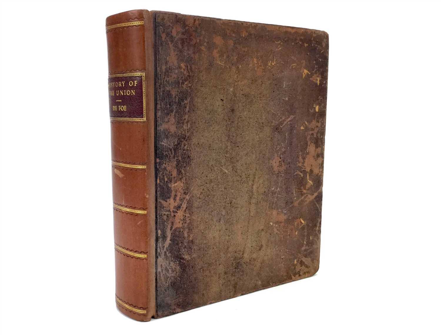Lot 1582-HISTORY OF THE UNION BETWEEN ENGLAND AND SCOTLAND, BY DANIEL DE FOE
