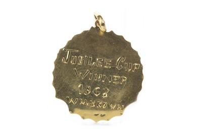 Lot 1768 - A JUBILEE CUP WINNERS MEDAL 1968