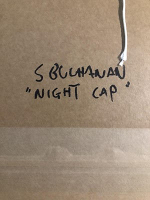 Lot 99 - NIGHT CAP, AN OIL BY BUCHANAN