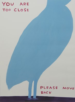 Lot 559 - YOU ARE TOO CLOSE, A LITHOGRAPH BY DAVID SHRIGLEY