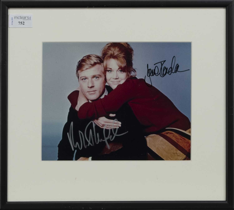Lot 752 - A PHOTOGRAPH OF ROBERT REDFORD AND JANE FONDA