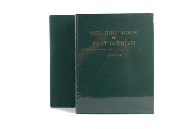 Lot 1715 - THE GOLF BOOK OF EAST LOTHIAN BY JOHN KERR